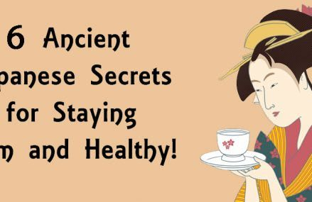 6 Ancient Japanese Secrets For Staying Slim And Healthy!